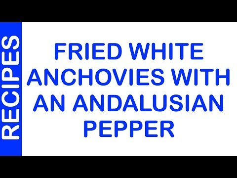 Fried White Anchovies With An Andalusian Pepper | EASY TO LEARN | QUICK RECIPES