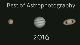 Best of Astrophotography 2016