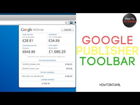 Google Publisher Toolbar Extension (Tamil) 2018 | Features | Benefits |