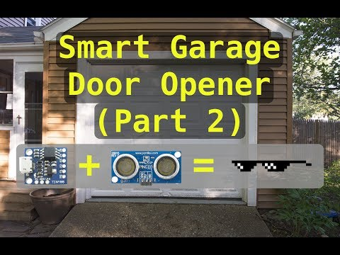 Wifi Controller Garage Door Opener Part 2 - Summer Project