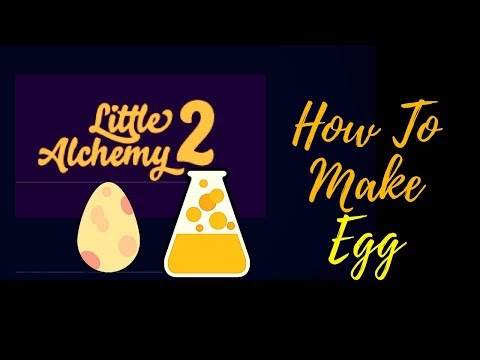Little Alchemy 2-How To Make Egg Cheats & Hints