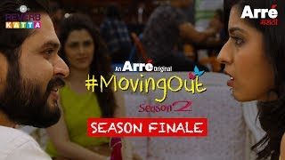 #MovingOut Season 2 Episode 10 | Season Finale | An Arre Marathi Original Web Series