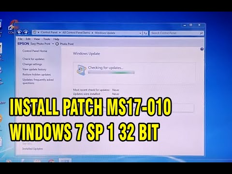 HOW TO UPDATE INSTALL PATCH MS17-010 WINDOWS 7 SP 1 32 BIT FROM RANSOMWARE WANNACRY