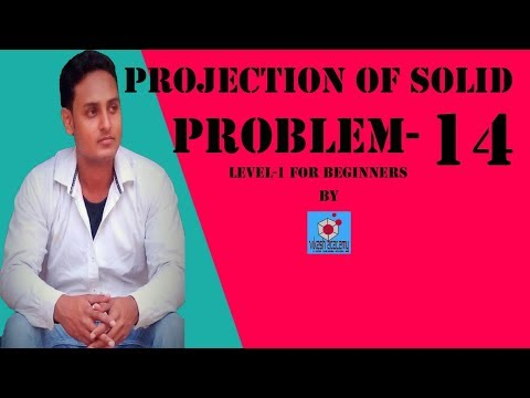 PROJECTION OF SOLID PROBLEM-14