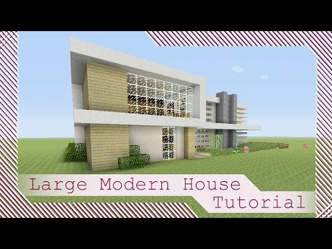 Large Modern House Tutorial #1 - Minecraft Xbox/Playstation/PE/PC/Wii U