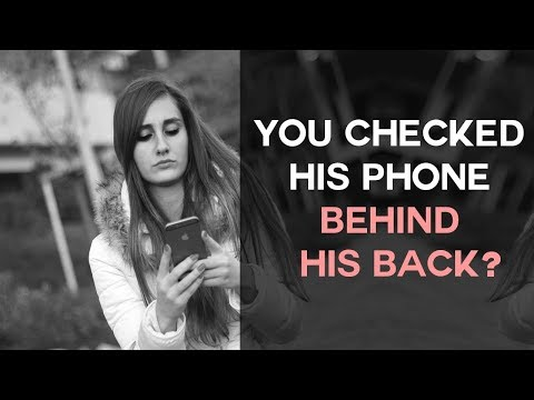 Q&A: You Checked His Phone Behind His Back?
