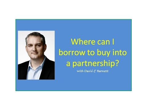 How to Buy a Business - Where can I borrow to buy into a business?  Viewer Question- David C Barnett