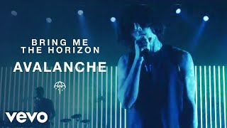 Bring Me The Horizon - Avalanche (Official Video)