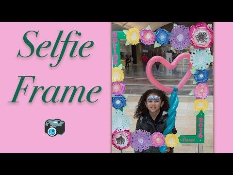 DIY Selfie Frame