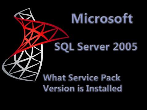 SQL Server 2005 Lesson 5 - What Service Pack Version do I have Installed