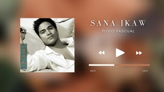 PIOLO PASCUAL -  Sana Ikaw (2005)