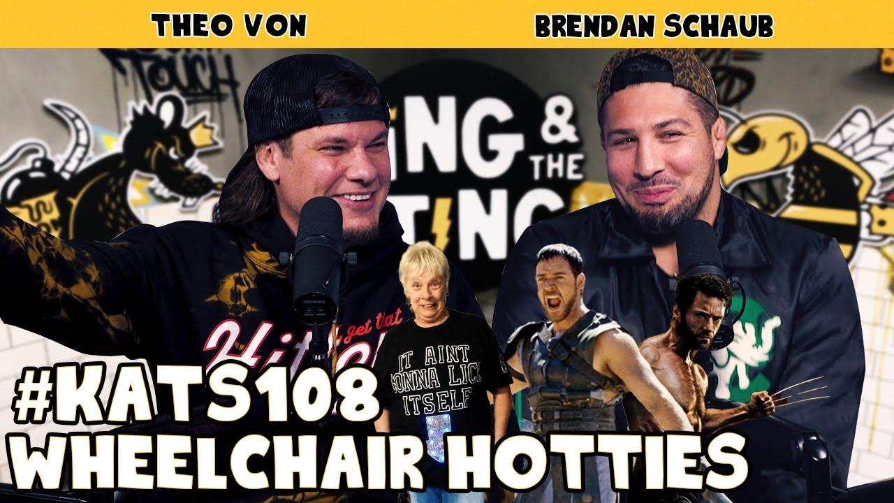 Wheelchair Hotties | King and the Sting w/ Theo Von & Brendan Schaub #108