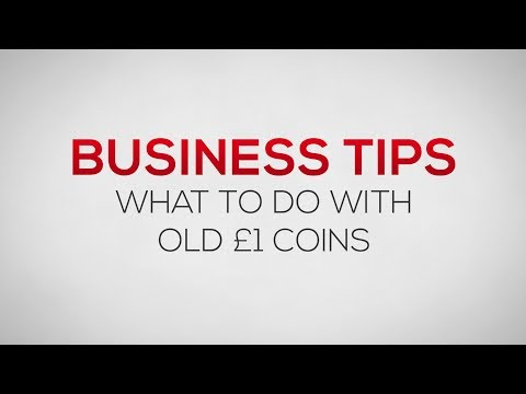 What to do with old £1 coins | Business Tips