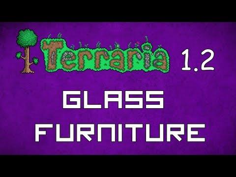 Glass Furniture - Terraria 1.2 Guide New Furniture! - GullofDoom - Guide/Tutorial