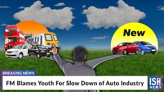 FM Blames Youth For Slow Down of Auto Industry