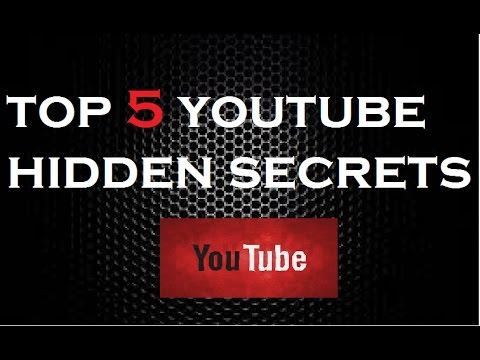 Top 5 hidden youtube secrets