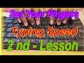 How to improve Your Typing Speed in Hindi ( 2nd Lesson )