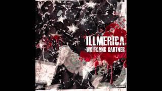 Wolfgang Gartner  Illmerica