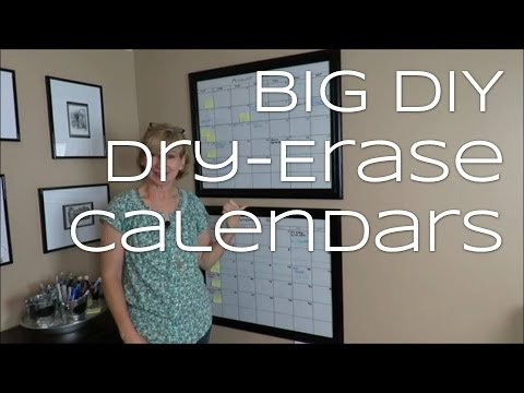 Big DIY Dry-Erase Calendars!