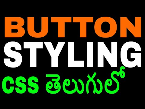 Button Styling using CSS in Telugu by Kotha Abhishek