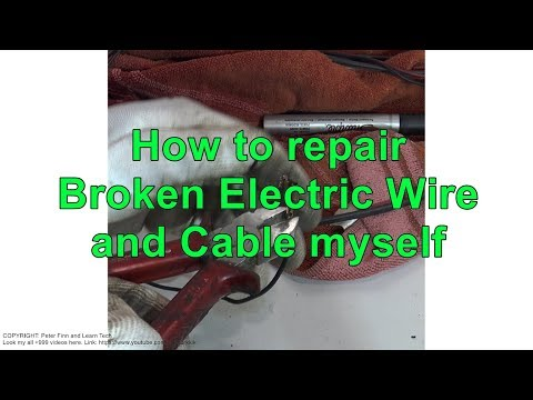How to repair Broken Electric Wire and Cable myself