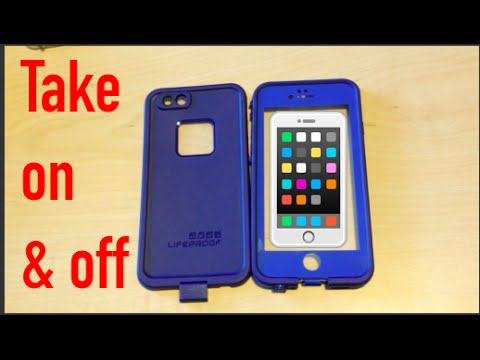 How To Put On Take Off Lifeproof Case