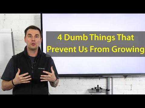 4 DUMB THINGS WE SAY (that prevent our growth)