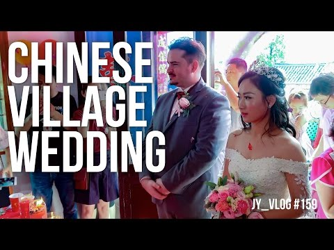 CHINA VILLAGE WEDDING