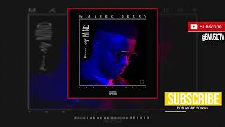 Maleek Berry - Pon My Mind (OFFICIAL AUDIO 2017)