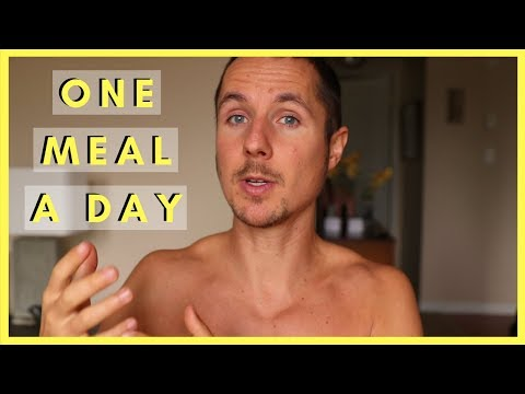 One Meal a Day + How Much Fat Should You Eat?