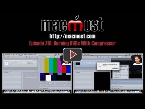 Burning DVDs With Compressor (MacMost Now 761)
