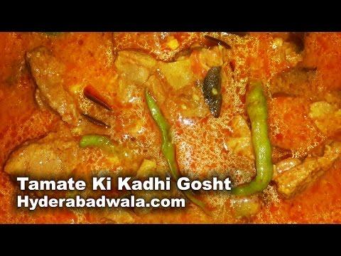 Tamate Gosht Ki Kadhi Recipe Video – How to Make Hyderabadi Tomato Mutton Chickpea Flour Curry
