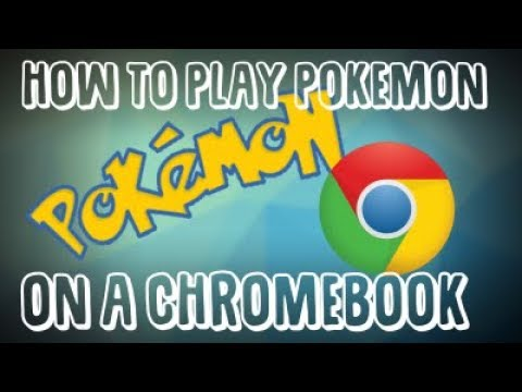 How to Play Pokemon on a Chromebook. WORKS 2018