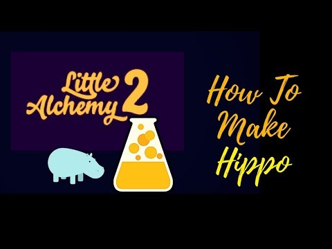 Little Alchemy 2-How To Make Hippo Cheats & Hints
