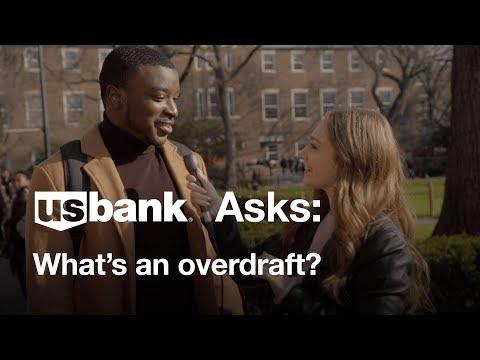 U.S. Bank Asks: What's an overdraft?