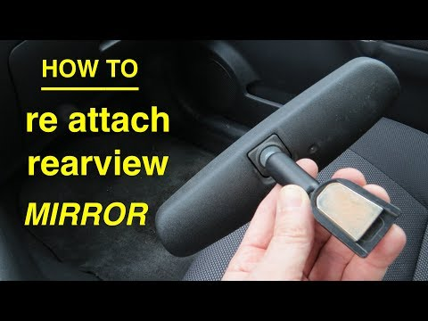 How to ● ReGlue and ReAttach your Rearview Mirror
