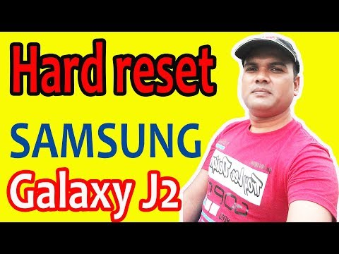 How to samsung galaxy J2 reset