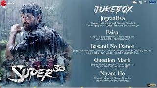 Super 30- Full movie Audio Jukebox | Hrithik Roshan | Ajay Atul | Amitabh Bhattacharya