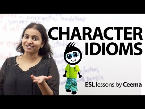12 idioms to describe the character of a person – Free spoken English lesson