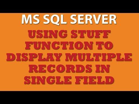 Querying MS SQL Server: Using STUFF Function (Trans-SQL)