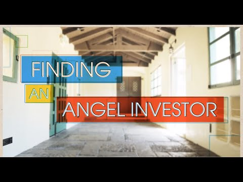 Financing Your Venture: Angel Investment - Finding an Angel Investor