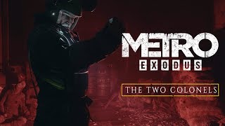 Metro Exodus - The Two Colonels - Inside Xbox Reveal Trailer