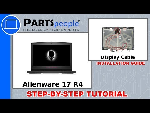 Dell Alienware 17 R4 (P12S001) Display Cable How-To Video Tutorial