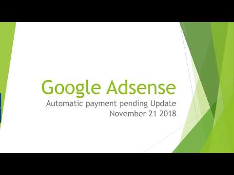Adsense Payment Released - Automatic payment pending November 2018