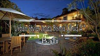 Urban Styles Inata Bisma Ubud 4*, Ubud, Bali