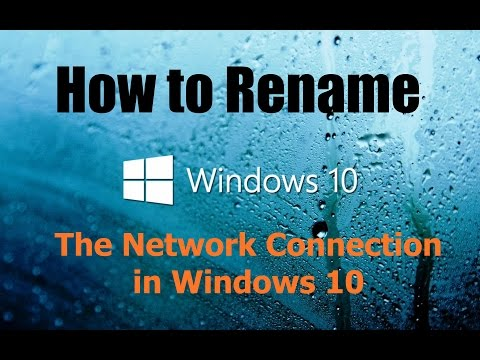 How to Rename the Network Connection in Windows 10