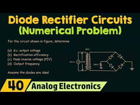 Diode Rectifier Circuits (Numerical Problem)