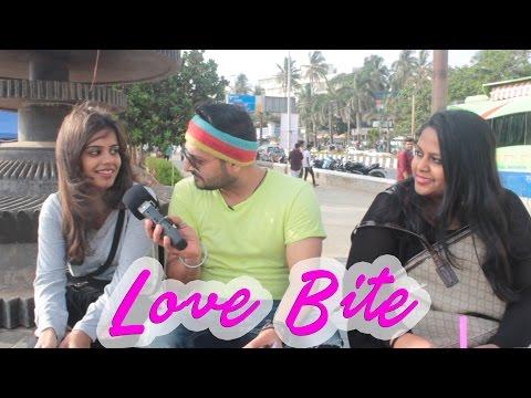 Hot kiss or LOVE Bite, What girls like? ✮Sanjay Vishwakarma  #The Bakchod