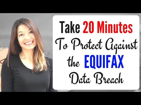 Take 20 Minutes to Protect Yourself from the Equifax Data Breach