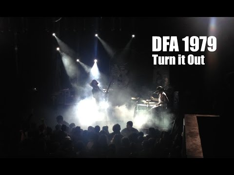Death From Above 1979 - TURN IT OUT - LIVE